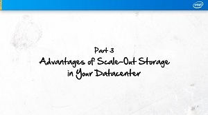 Scale-Out Storage Advantages in the Data Center: Part 3