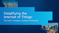 The Intel® Intelligent Systems Framework